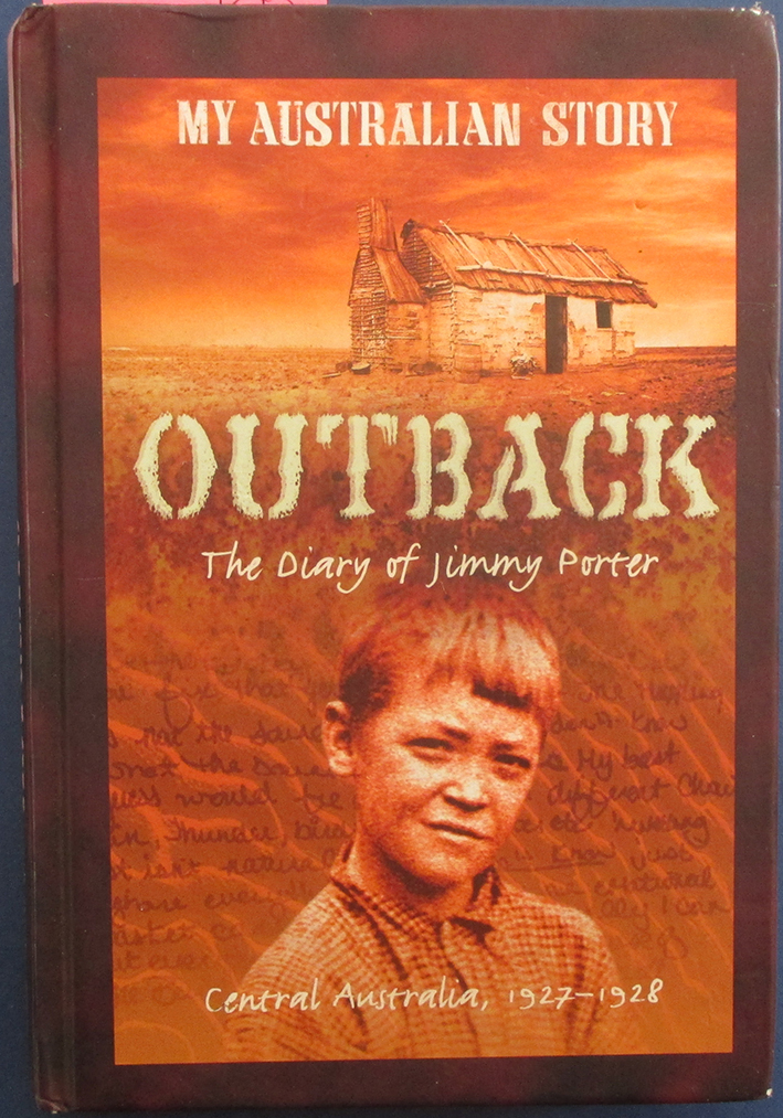 Image for Outback: The Diary of Jimmy Porter, Central Australia, 1927-1928 (My Australian Story)