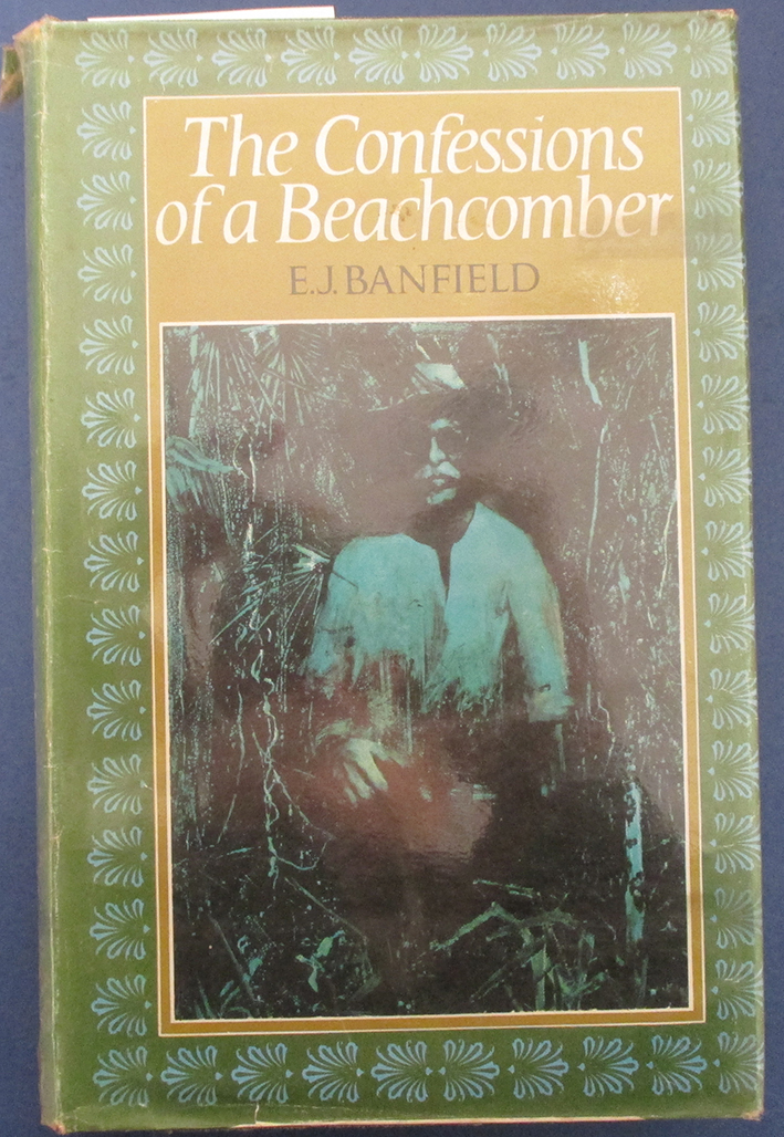 Image for Confessions of a Beachcomber: Scenes and Incidents in the Career of an Unprofesstional Beachcomber in Tropical Queensland