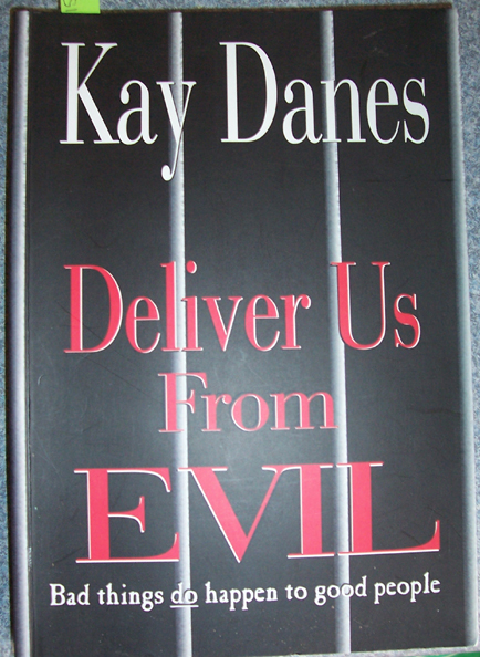 Image for Deliver Us From Evil: Bad Things Do Happen to Good People