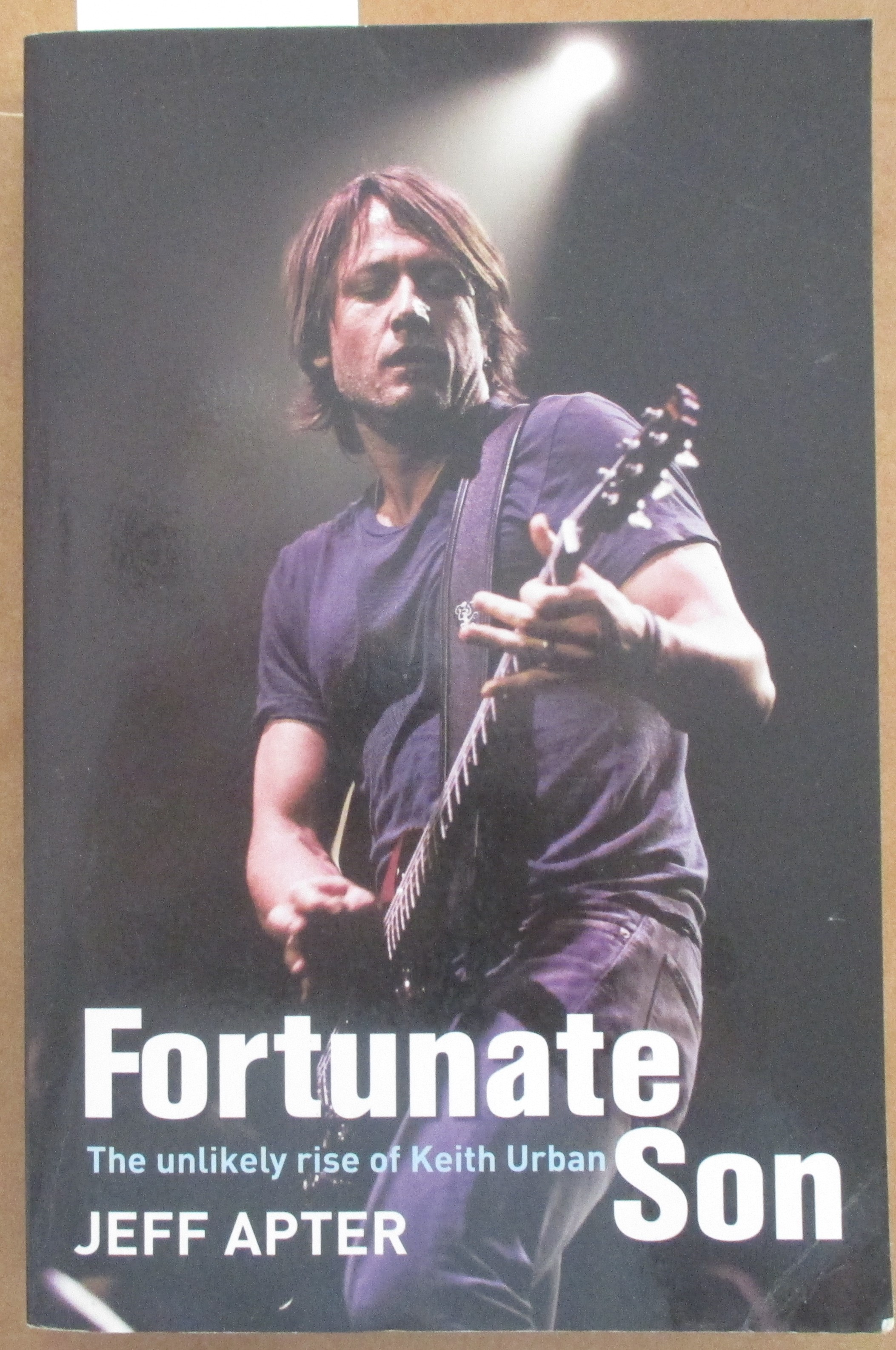 Image for Fortunate Son: The Unlikely Rise of Keith Urban