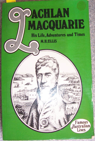 Image for Lachlan Macquarie: His Life, Adventures and Times