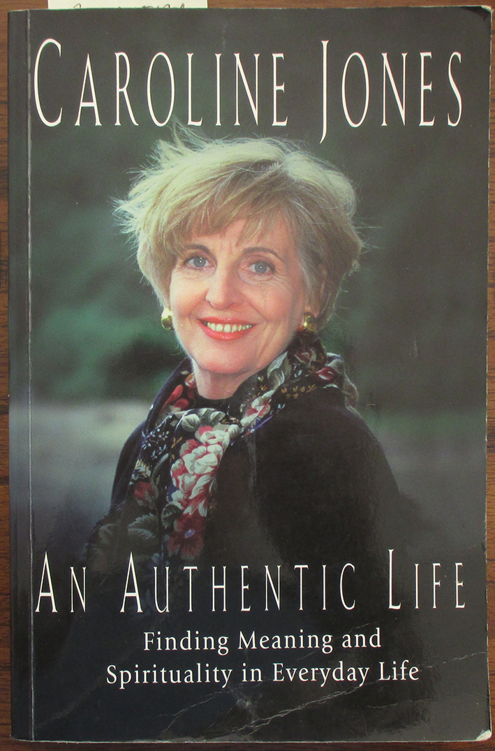 Image for Authentic Life, An: Finding a Meaning and Spirituality in Everyday Life