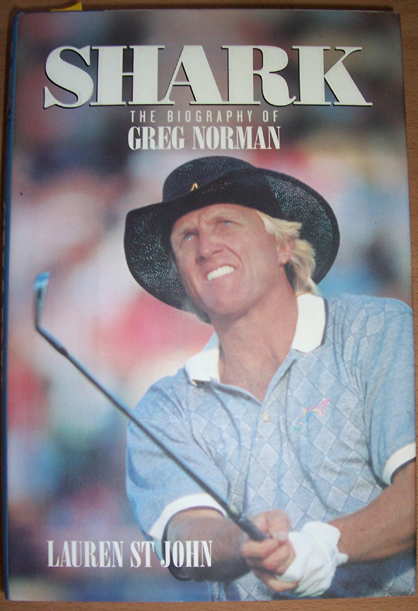Image for Shark: The Biography of Greg Norman