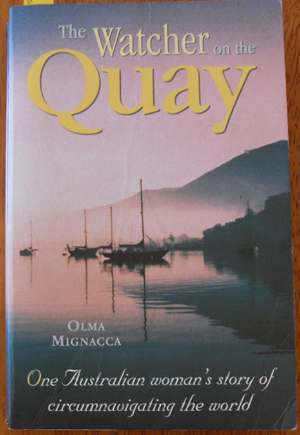 Image for Watcher at the Quay, The: One Australian Woman's Story of Circumnavigating the World