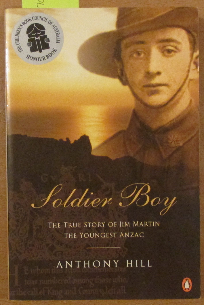 Image for Soldier Boy: The True Story of Jim Martin, The Youngest Anzac