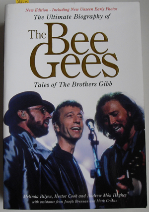Image for Ultimate Biography of The Bee Gees, The: Tales of the Brothers Gibb