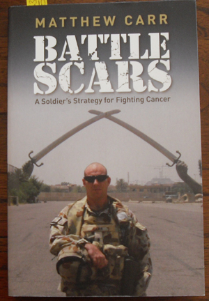 Image for Battle Scars: A Soldier's Strategy for Fighting Cancer