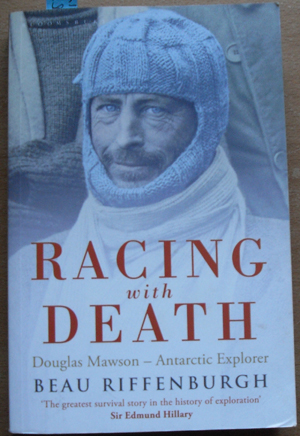Image for Racing With Death: Douglas Mawson - Antarctic Explorer