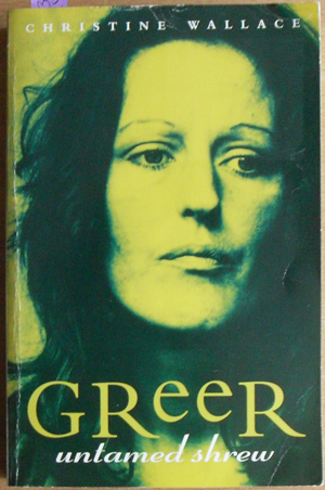 Image for Greer: Untamed Shrew