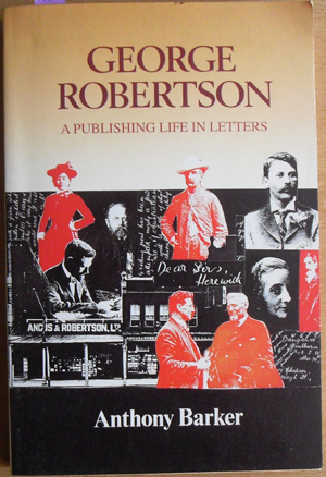 Image for George Robertson: A Publishing Life in Letters