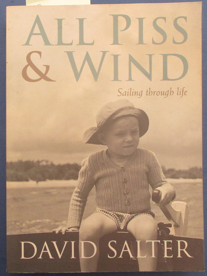 Image for All Piss & Wind: Sailing Through Life