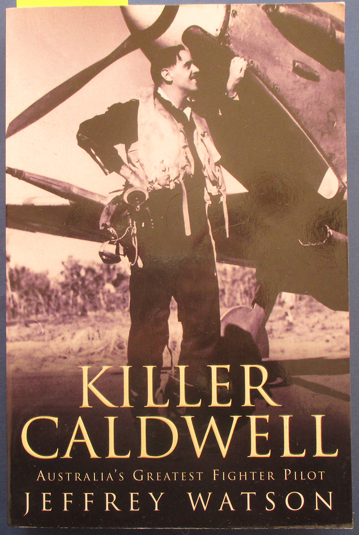 Image for Killer Caldwell: Australia's Greatest Fighter Pilot