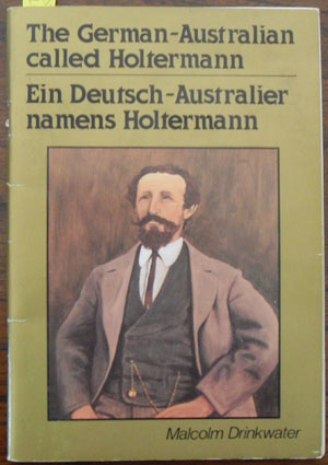 Image for German-Australian Called Holtermann, The: Ein Deutsch-Australier Namens Holtermann