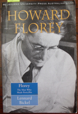 Image for Howard Florey: The Man Who Made Penicillin