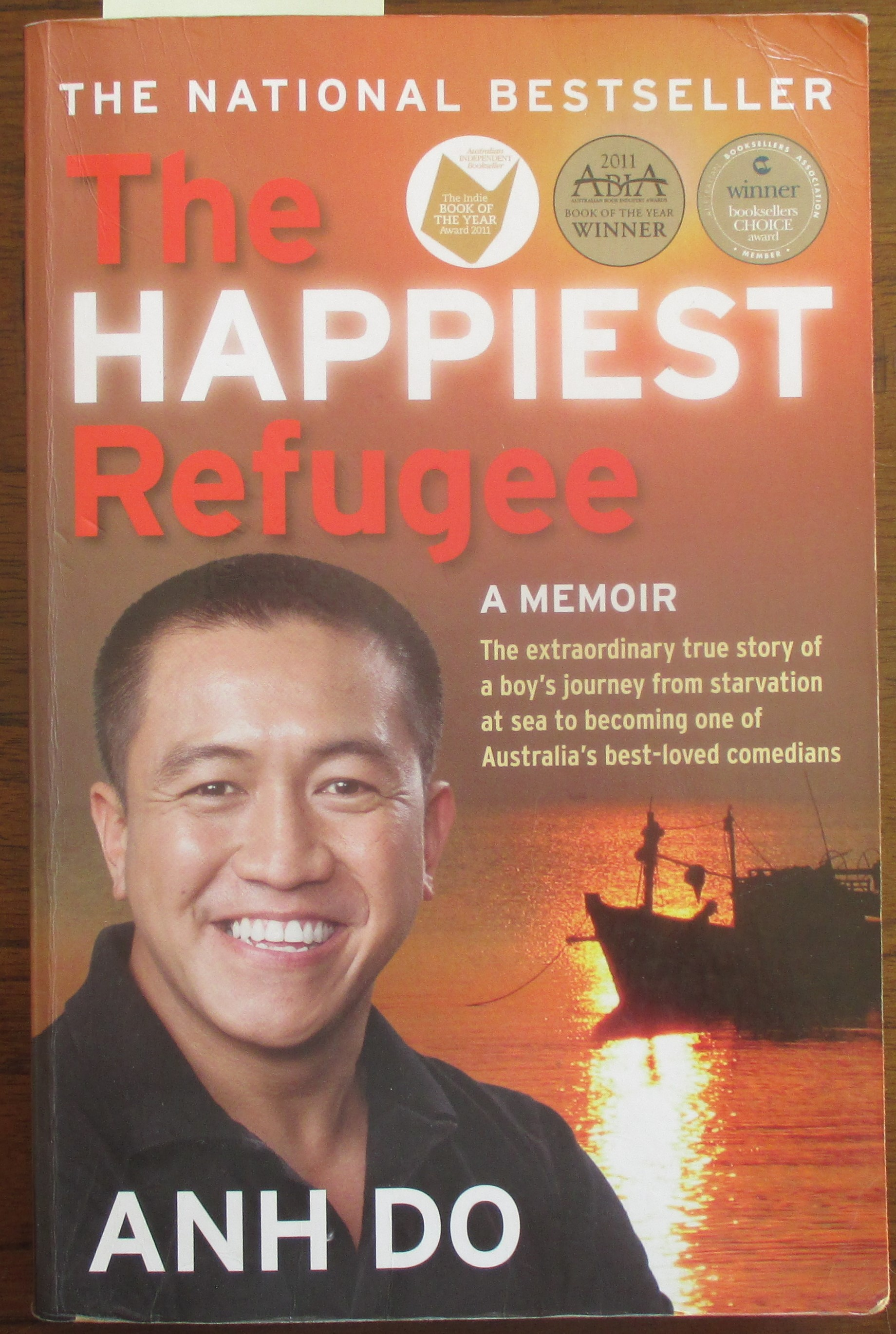 Image for Happiest Refugee, The: A Memoir