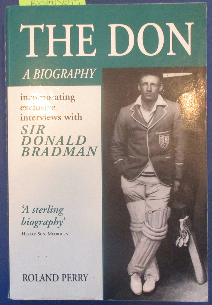 Image for Don, The: A Biography (incorporating exclusive interviews with Sir Donald Bradman)