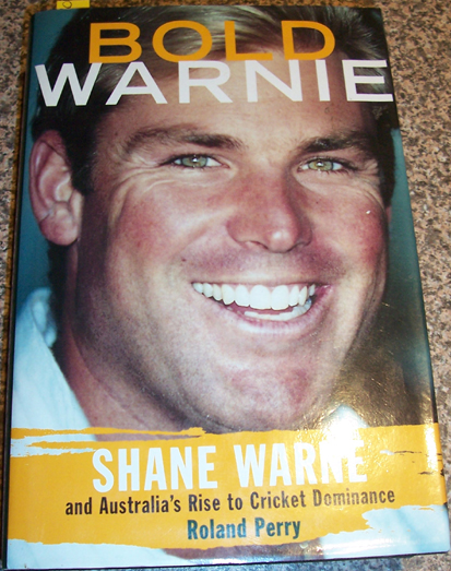 Image for Bold Warnie: Shane Warne and Australia's Rise to Cricket Dominance