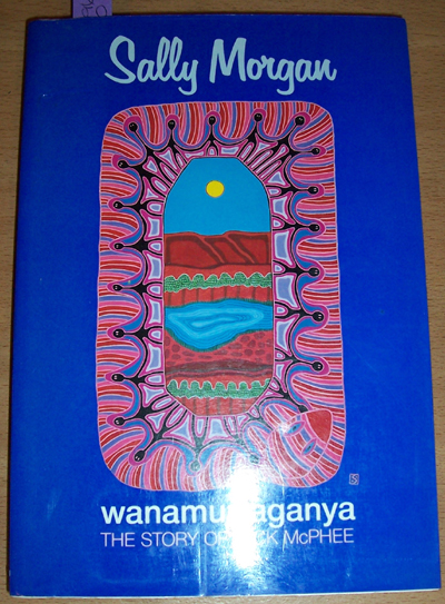 Image for Wanamurraganya: The Story of Jack McPhee