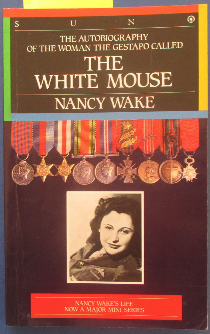Image for White Mouse, The (The Autobiography of the Woman the Gestapo Called...)