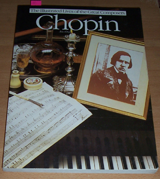 Image for Illustrated Lives of the Great Composers, The: Chopin