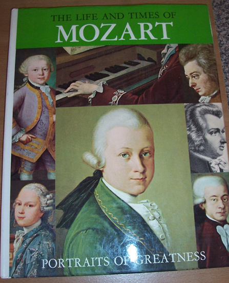 Image for Life and Times of Mozart, The: Portraits Of Greatness