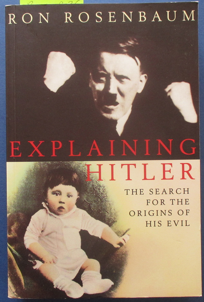 Image for Explaining Hitler: The Search for the Origins of His Evil