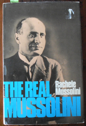 Image for Real Mussolini, The