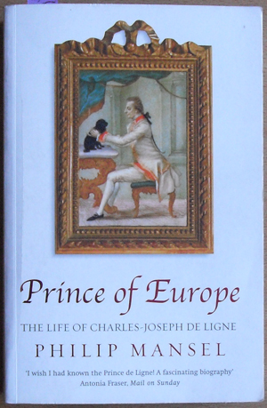 Image for Prince of Europe: The Life of Charles-Joseph De Ligne