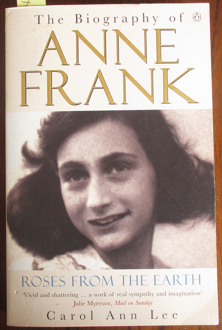Image for Roses From the Earth: The Biography of Anne Frank