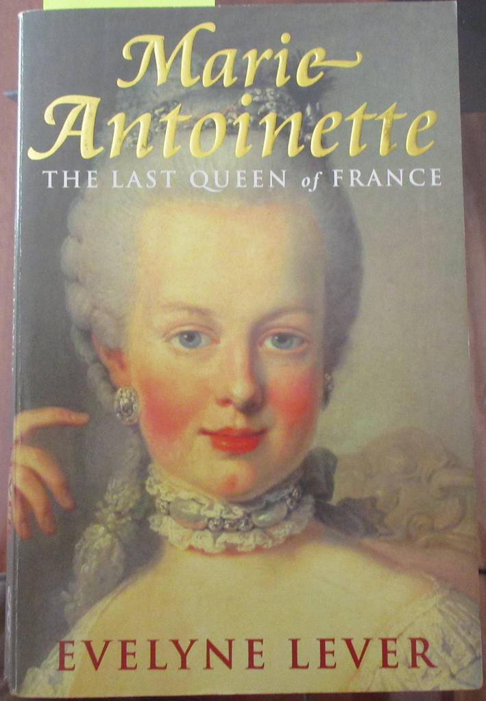 Image for Marie Antoinette: The Last Queen of France