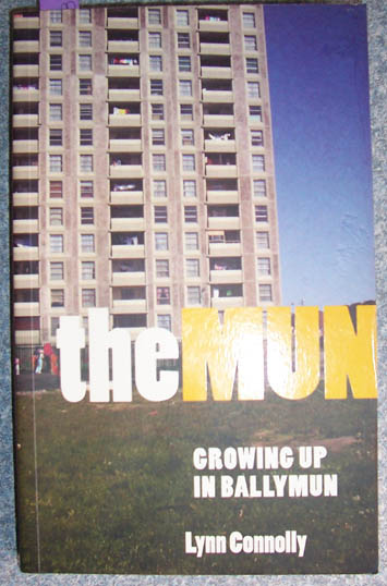Image for Mun, The: Growing Up In Ballymun