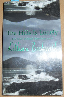 Image for Hills Is Lonely, The: Life in an Isolated Hebridean Croft