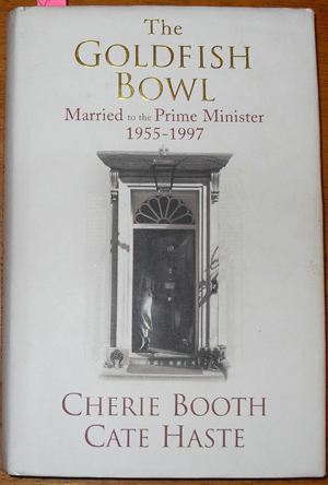 Image for Goldfish Bowl, The: Married to the Prime Minister 1955-1997