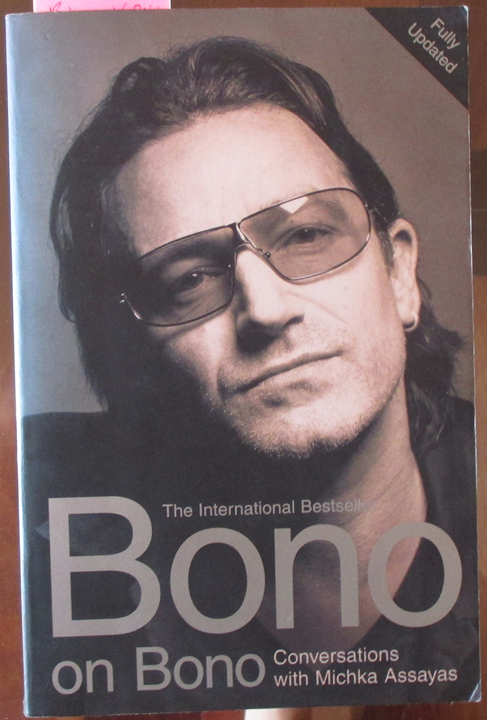 Image for Bono On Bono: Conversations With Michka Assayas