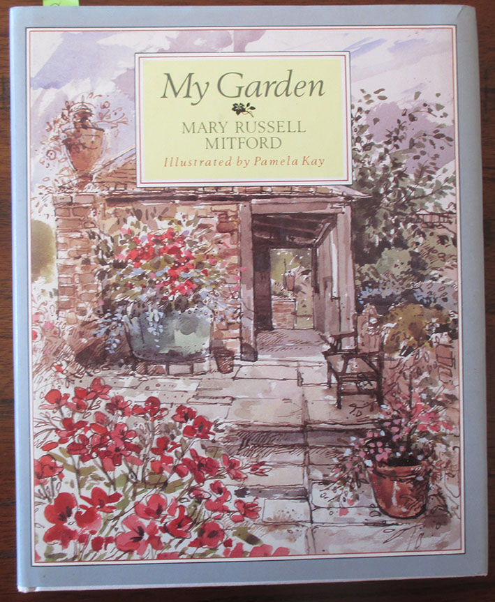Image for My Garden: Selected From the Letters and Recollections of Mary Russell Mitford