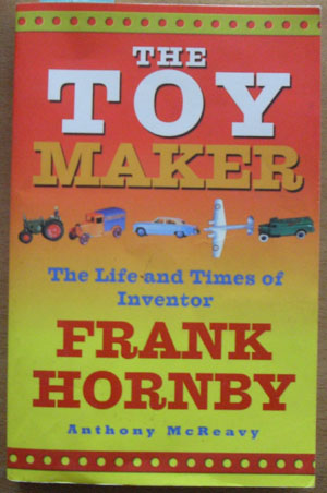 Image for Toy Maker, The: The Life and Times of Inventor, Frank Hornby
