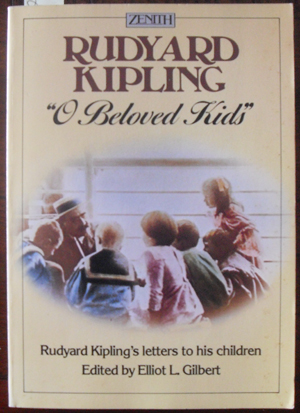 "Image for ""O Beloved Kids"": Rudyard Kipling's Letters to His Children"