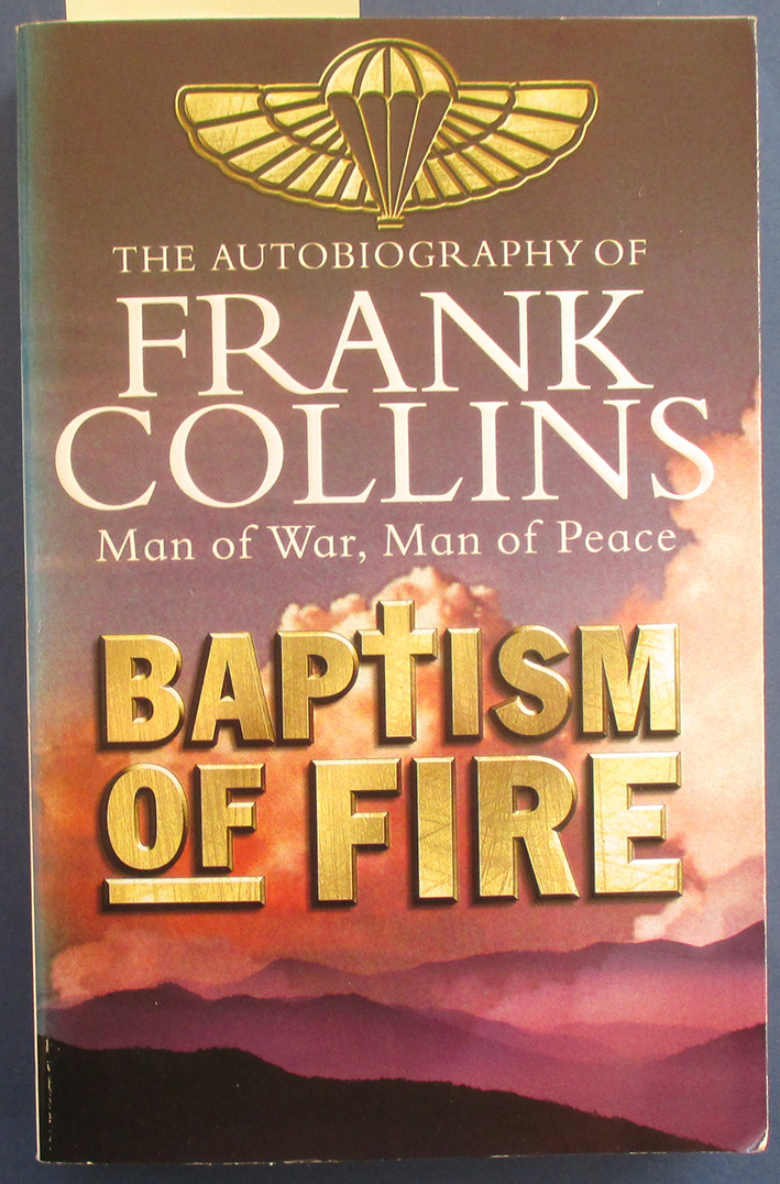 Image for Baptism of Fire: The Autobiography of Frank Collins - Man of War, Man of Peace