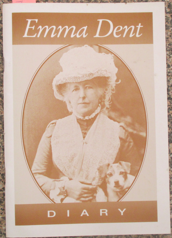 Image for Diary: Selected Writings From the Journals of Emma Dent 1851-1896