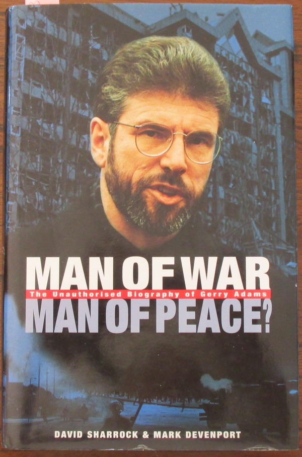 Image for Man of War, Man of Peavce? The Unauthorised Biography of Gerry Adams