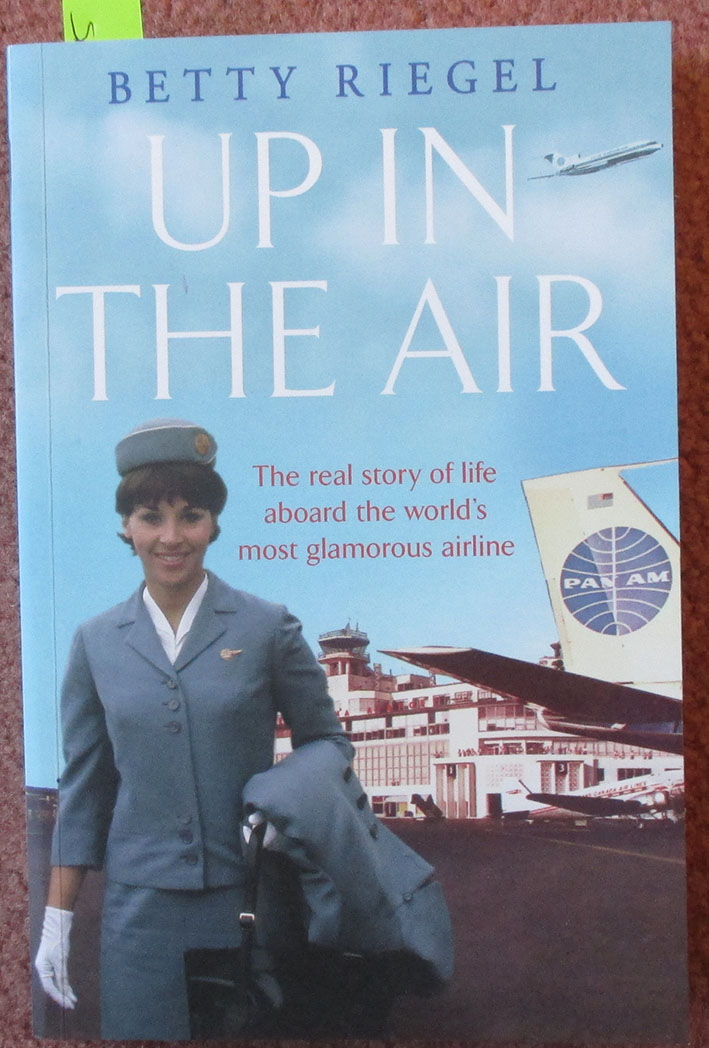 Image for Up In the Air: The Real Story of Life Aboard the World's Most Glamorous Airline