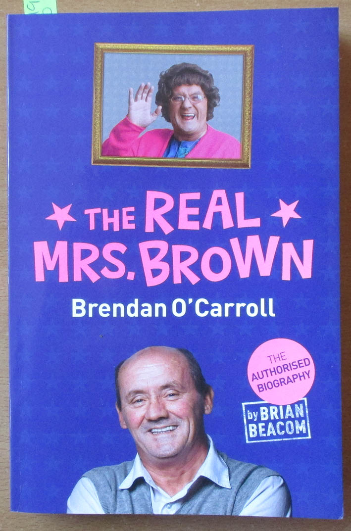 Image for Real Mrs. Brown, The: The Brendan O'Carroll Story
