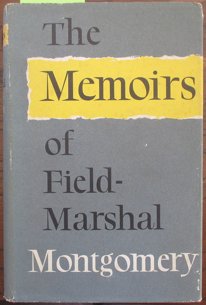 Image for Memoirs of Field-Marshal The Viscount Montgomery of Alamein, K.G.