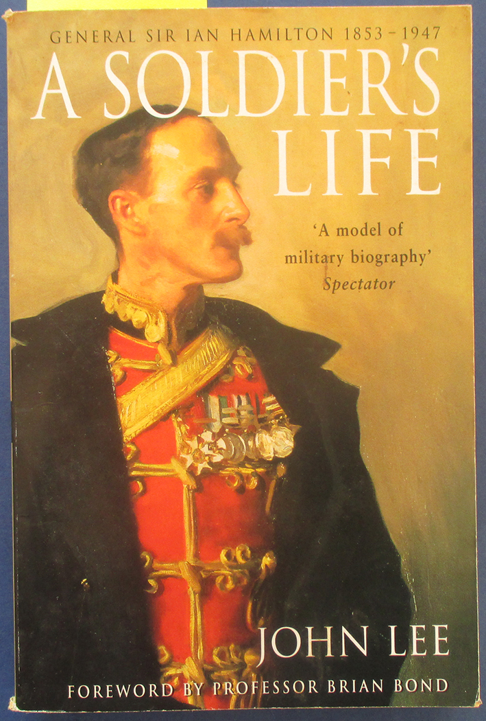 Image for Soldier's Life, A: General Sir Ian Hamilton 1853-1947
