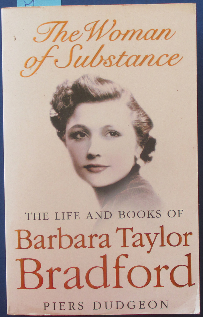 Image for Woman of Substance, The: The Life and Books of Barbara Taylor Bradford