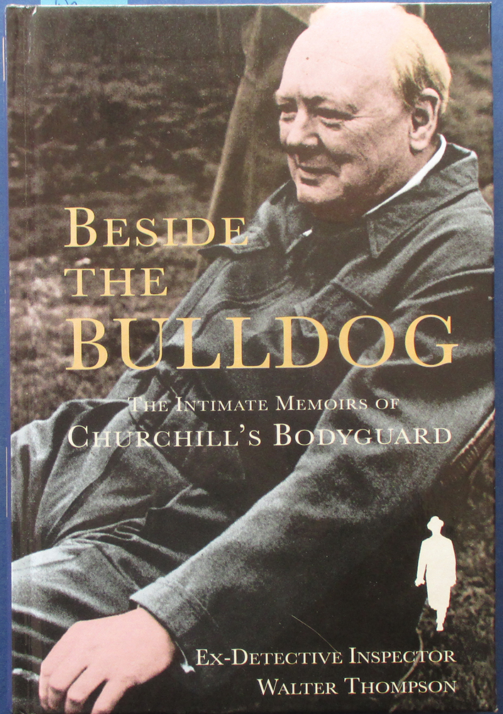 Image for Beside the Bulldog: The Intimate Memoirs of Churchill's Bodyguard