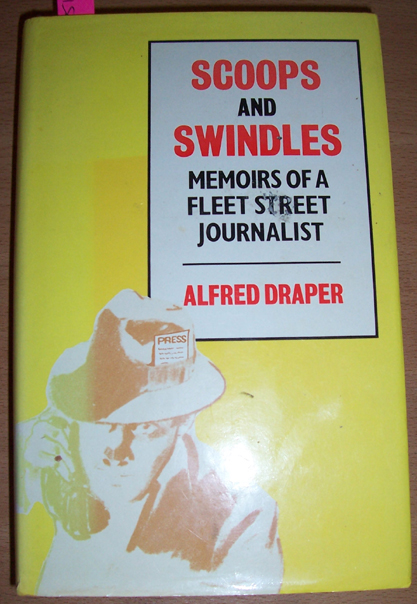 Image for Scoops and Swindles: Memoirs of a Fleet Street Journalist