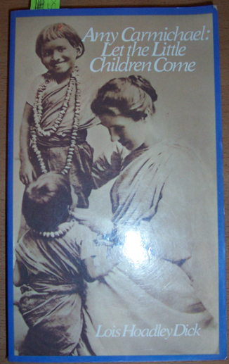 Image for Amy Carmichael: Let the Little Children Come