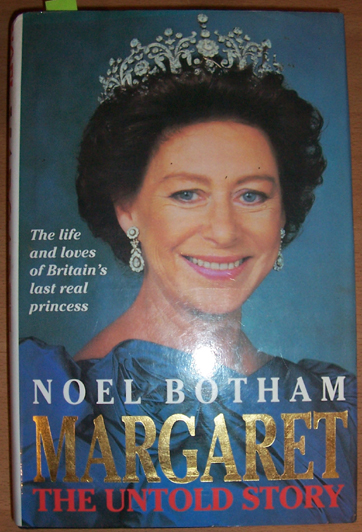 Image for Margaret: The Untold Story: The Life and Loves of Britains Last Real Princess