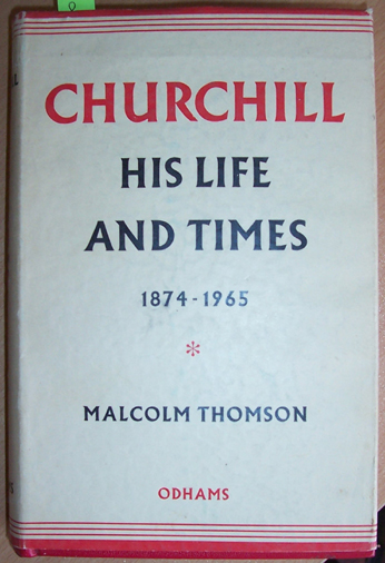 Image for Churchill: His Life and Times: 1874-1965